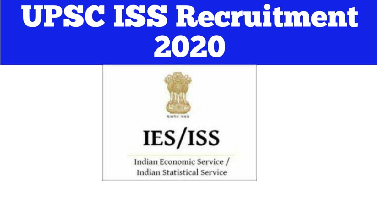 UPSC Recruitment 2020 - Inspiring 47 ISS Posts