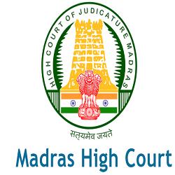 Madras High Court Office Assistant Recruitment 2021