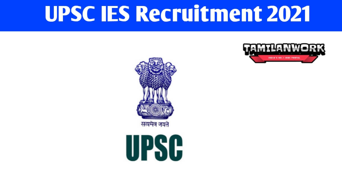 UPSC IES Recruitment 2021