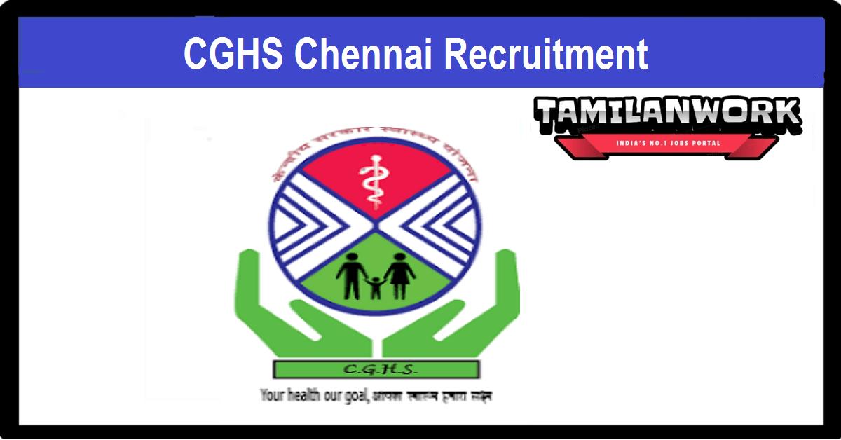 CGHS Chennai Recruitment
