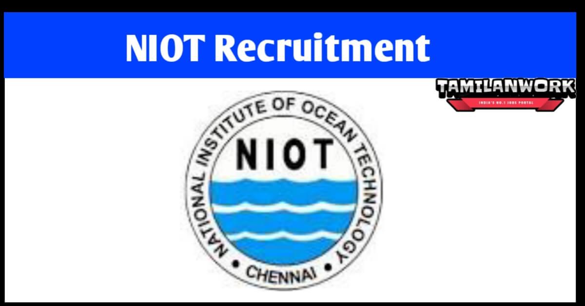 NIOT Recruitment