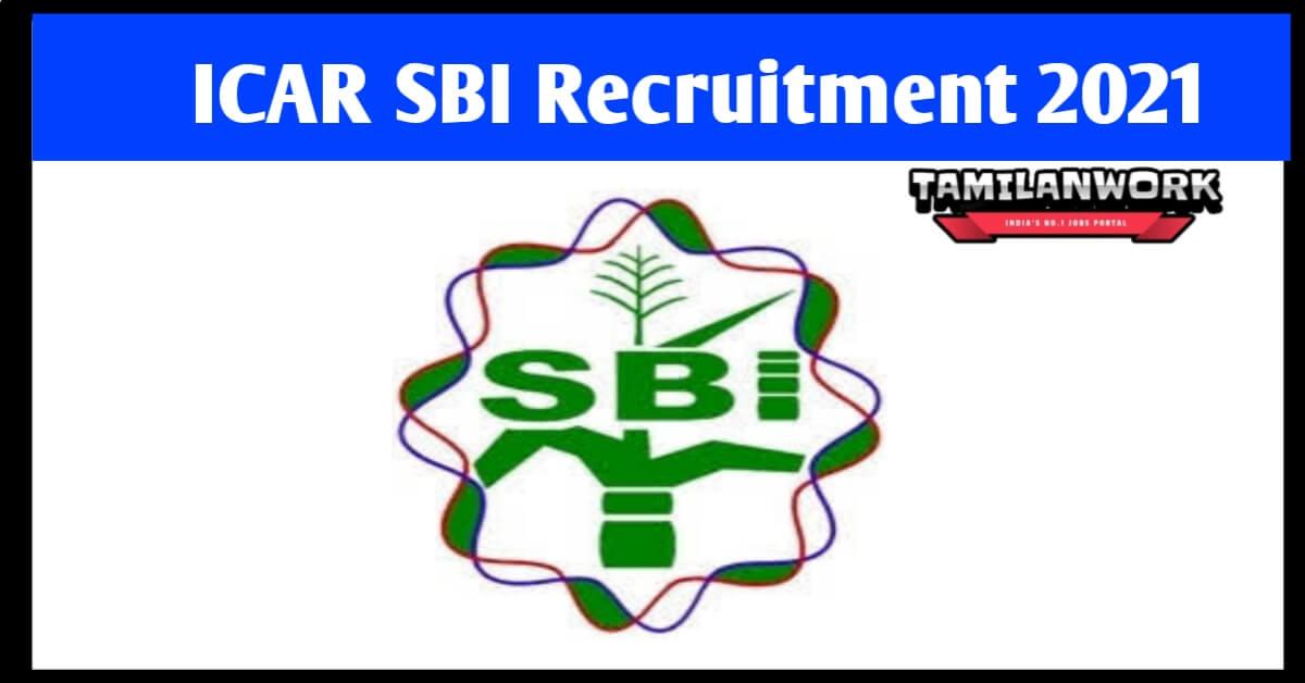 ICAR SBI Coimbatore Recruitment