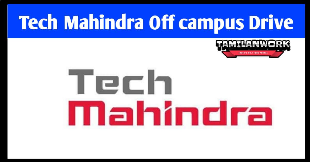 Tech Mahindra Off Campus Drive