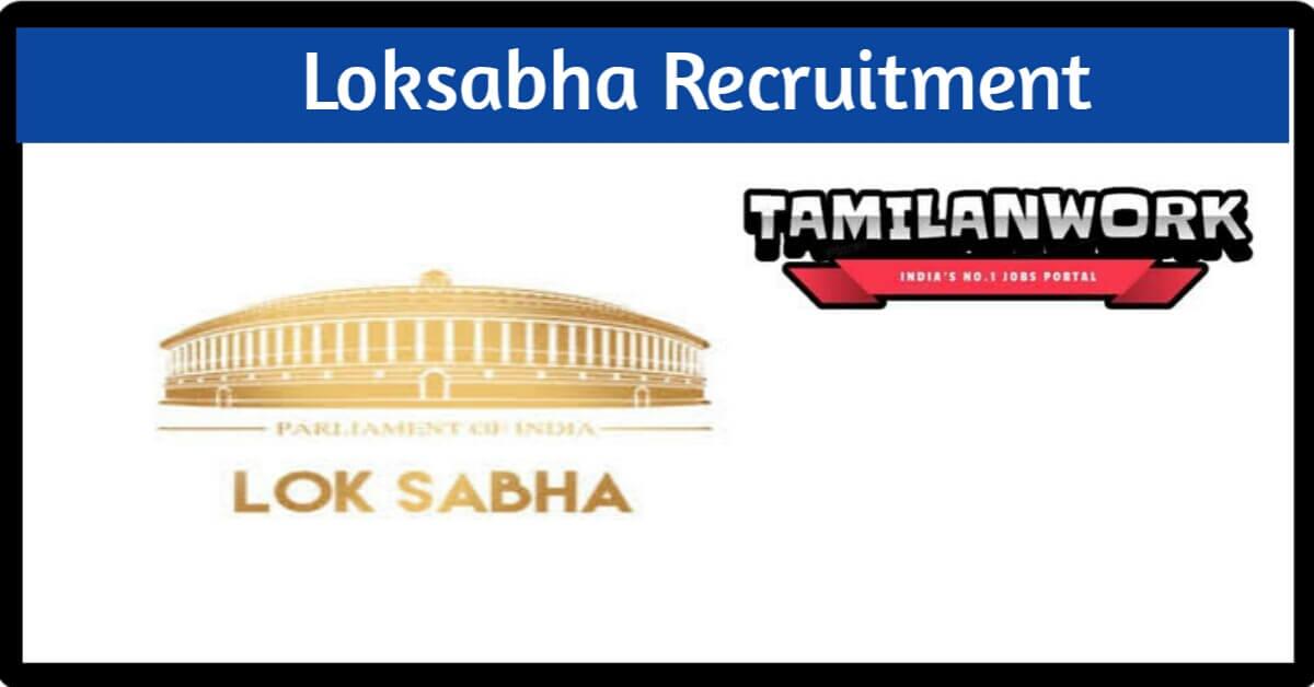 Loksabha Recruitment