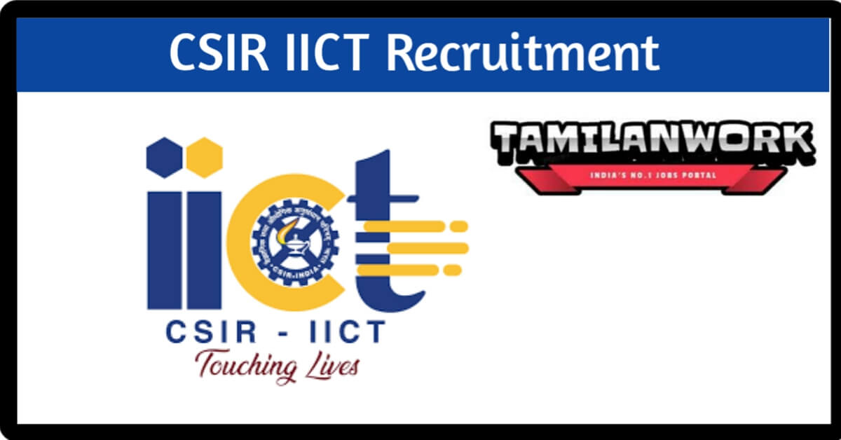 CSIR IICT Recruitment