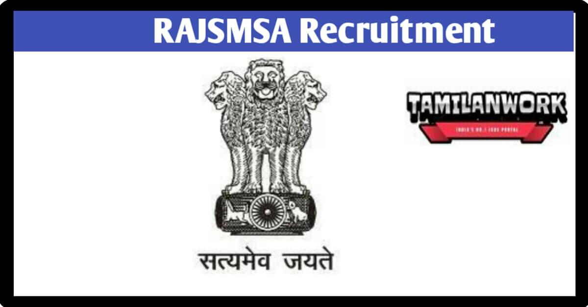 RAJSMSA Recruitment