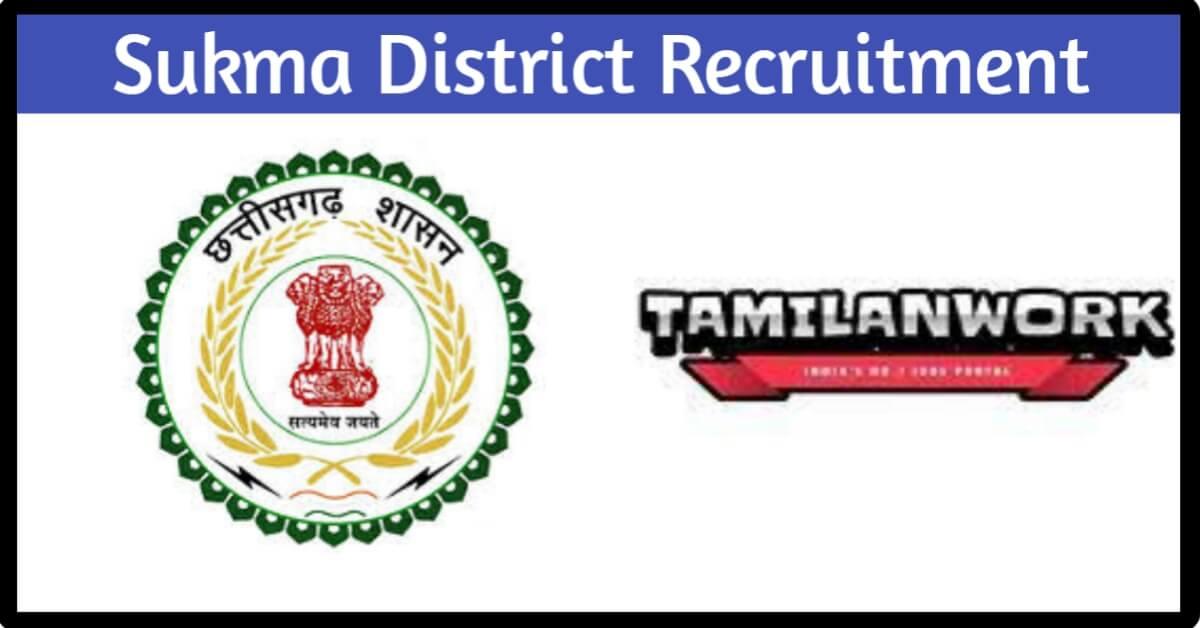 Sukma District Recruitment