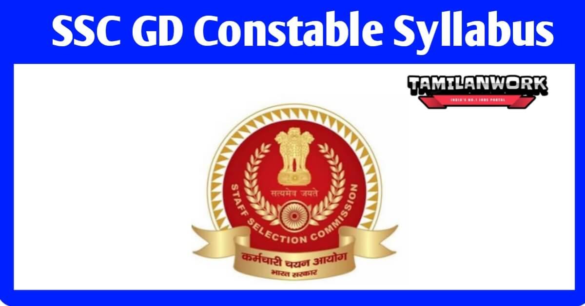 SSC GD Constable Syllabus 2021