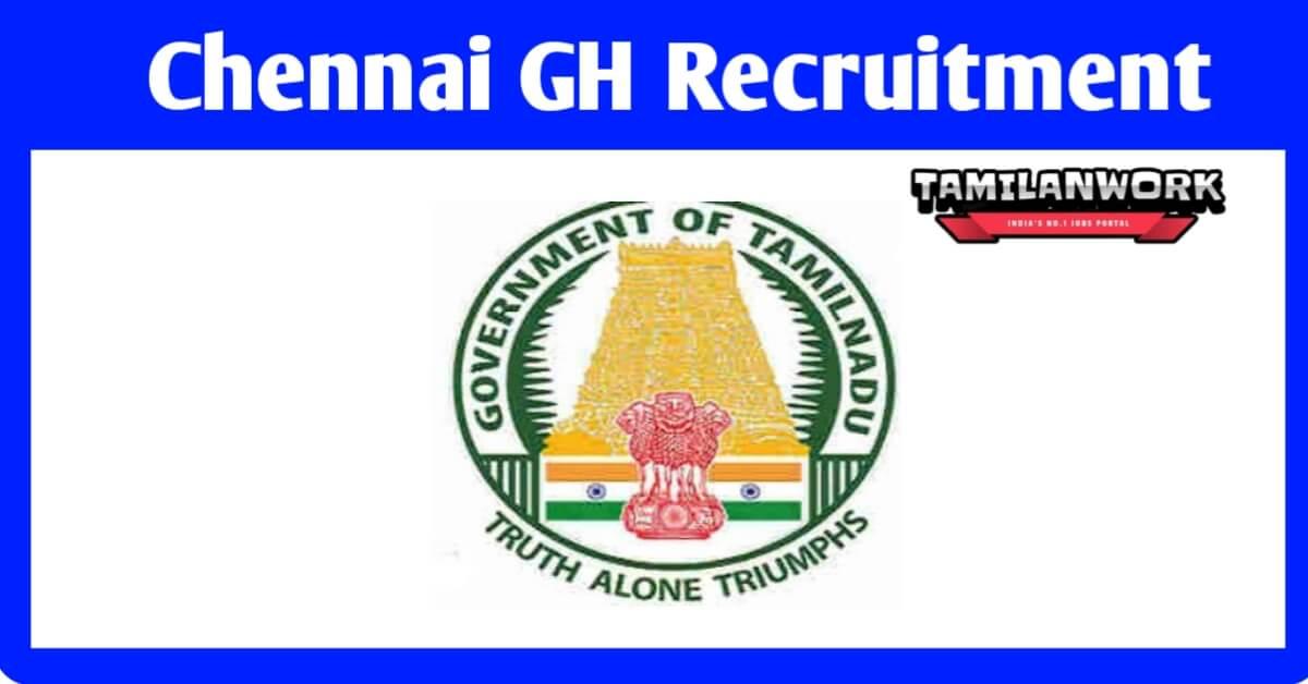 Chennai Govt Hospital Recruitment