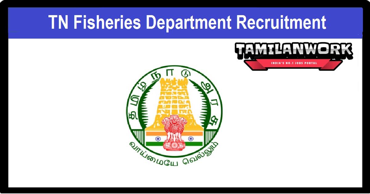 Thoothukudi Fisheries Department Recruitment