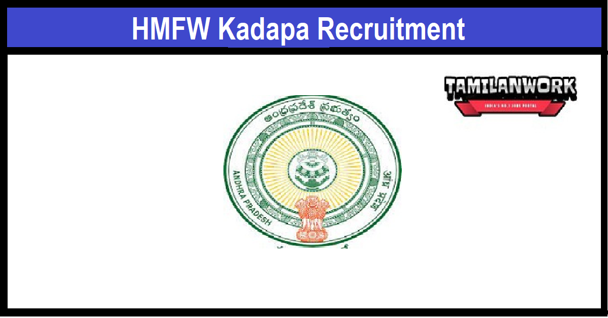 HMFW Kadapa Recruitment