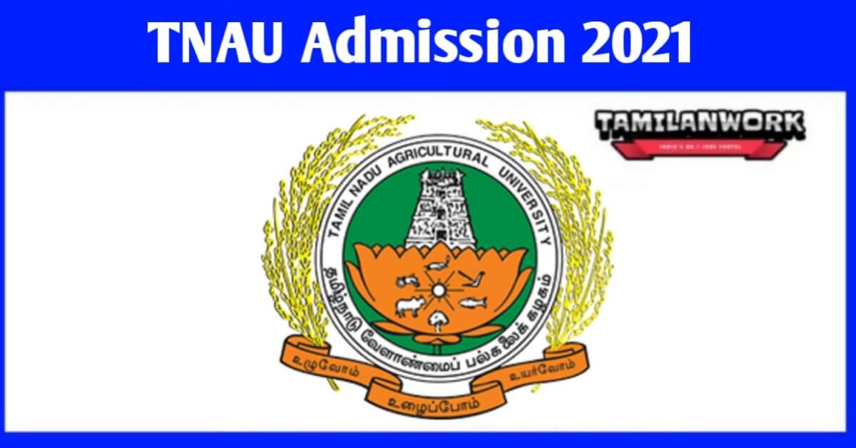 TNAU Admission 2021