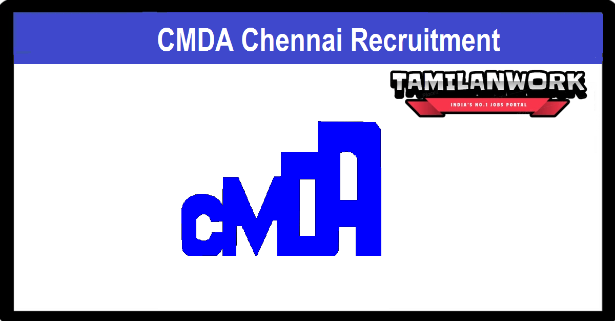 CMDA Chennai Recruitment
