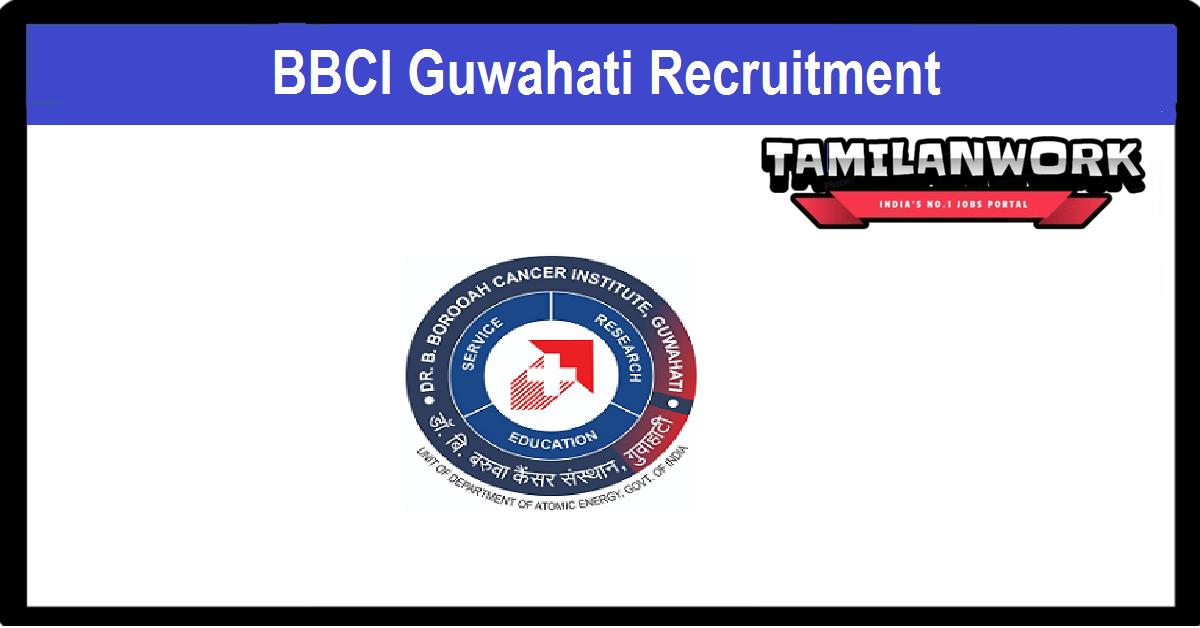 BBCI Guwahati Recruitment